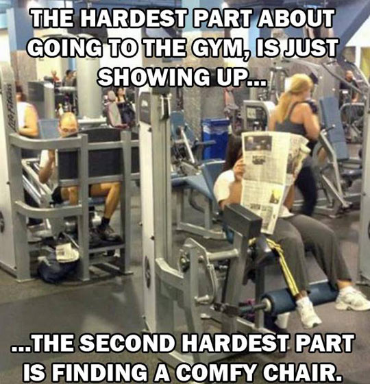 The hardest part about going to the gym…