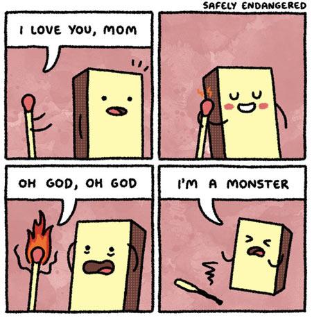 Matchstick mom…