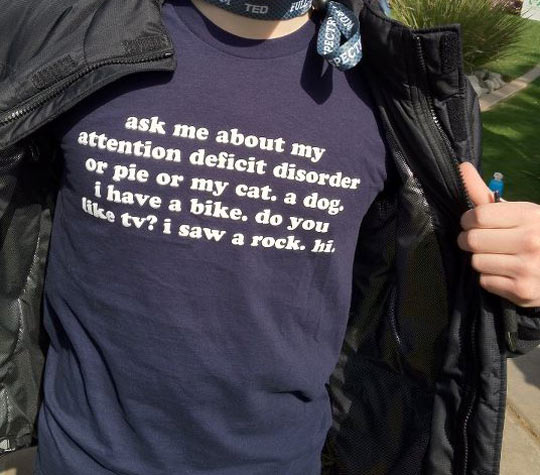 funny-tshirt-attention-deficit-quote