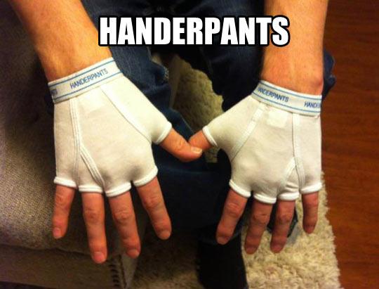 Handerpants…