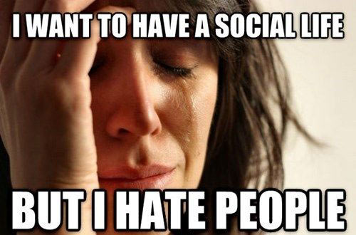 Why I can't have a social life…