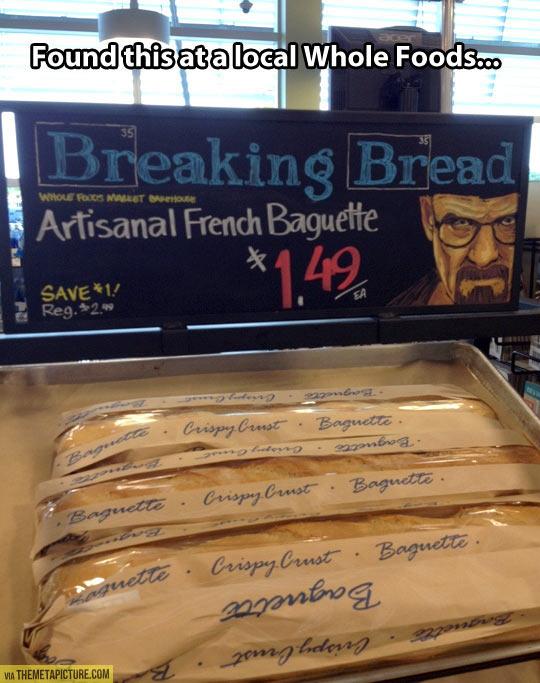 Breaking Bread…