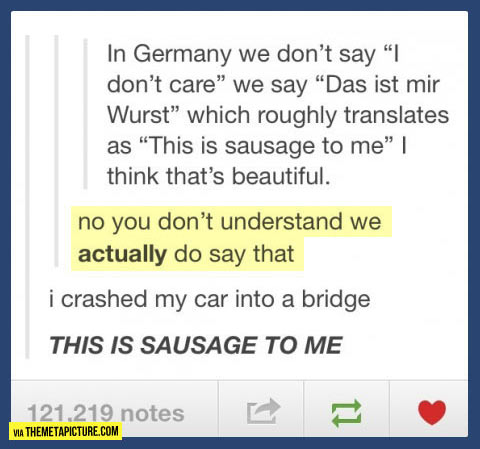 This is sausage to me…