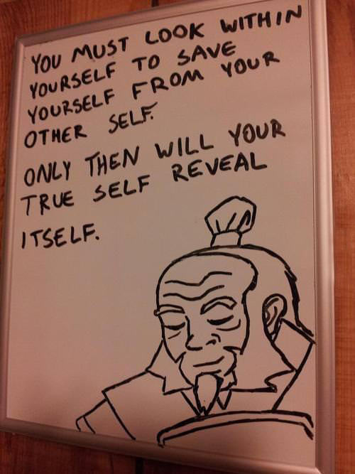 Uncle Iroh's words of wisdom…
