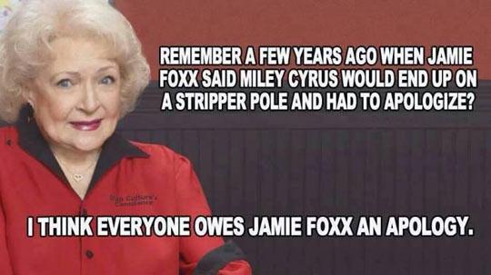 Jamie Foxx was right…
