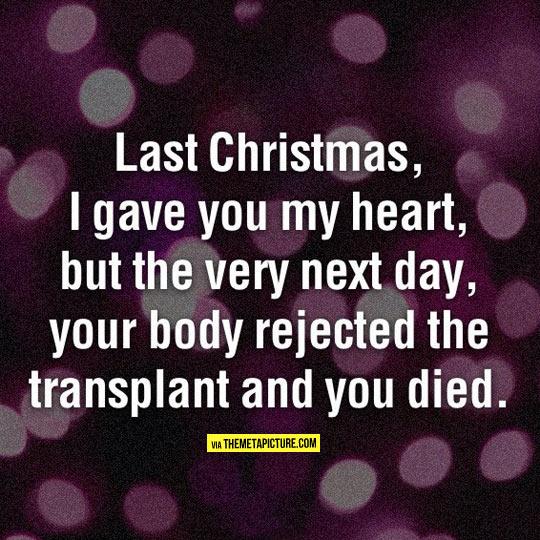 Last Christmas didn't go as expected…