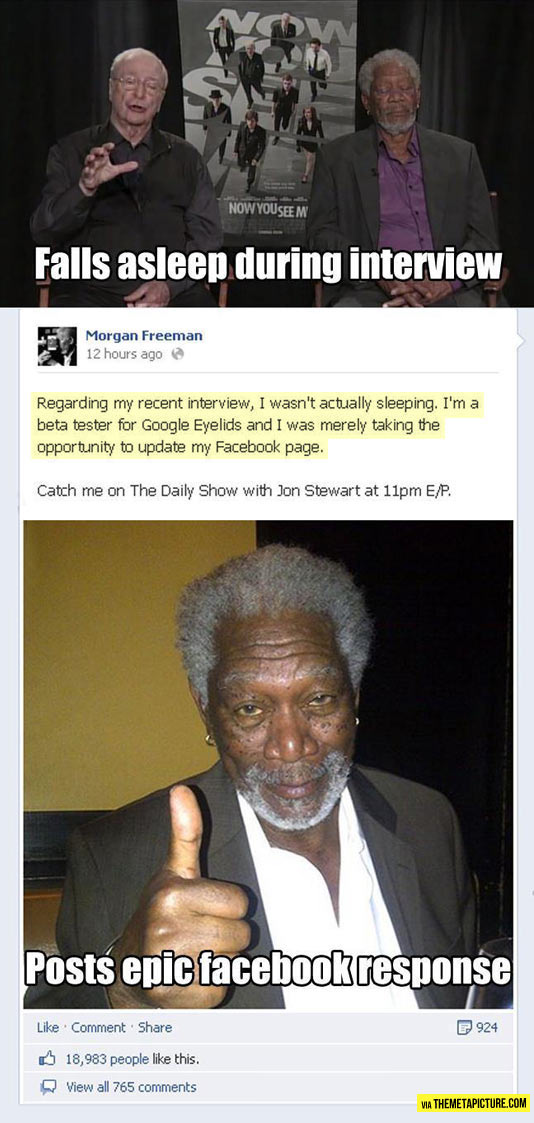 Morgan Freeman's epic response…