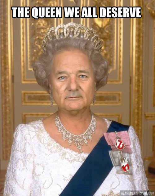 funny-Queen-Bill-Murray