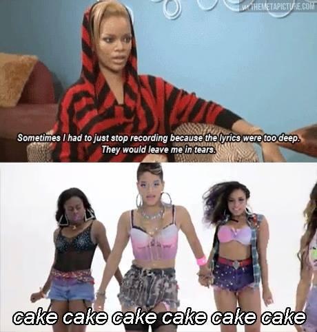 Rihanna and her deep lyrics…