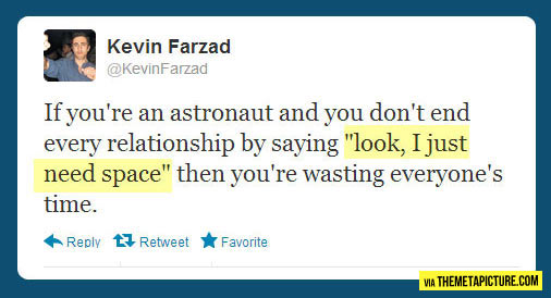 If you are an astronaut…