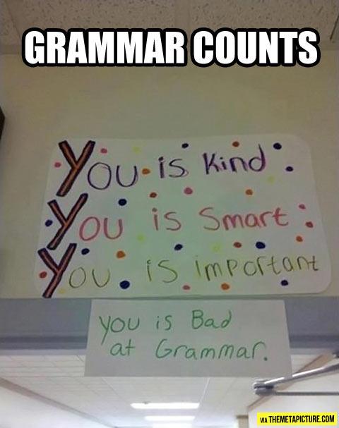 Grammar counts…