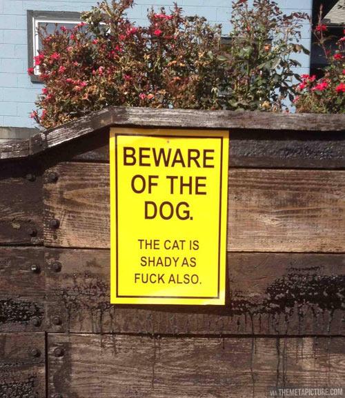 Trespassers beware…