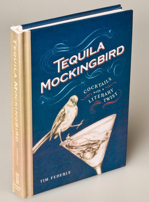 Tequila Mockingbird…