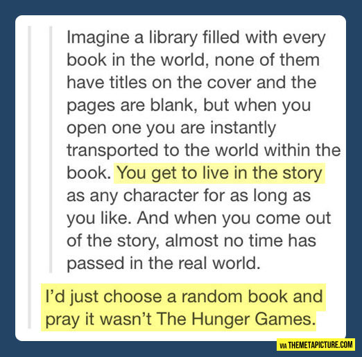 A library filled with every book in the world…