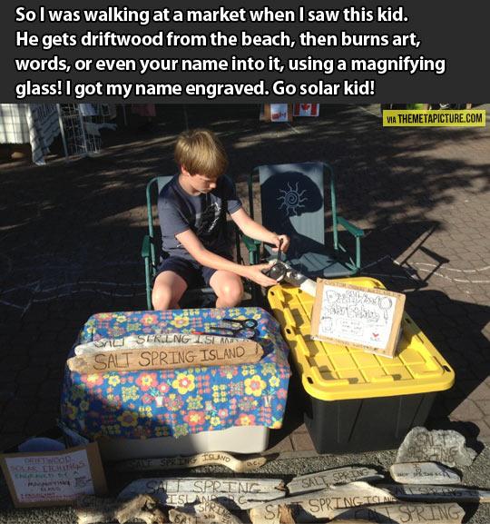 Go solar kid…