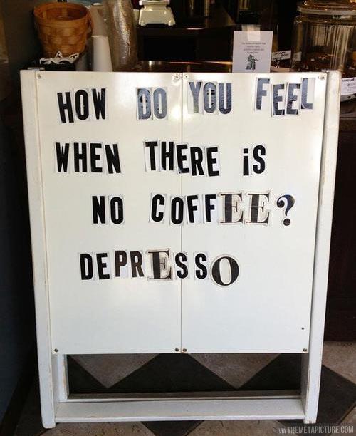 funny-coffee-depress-sign