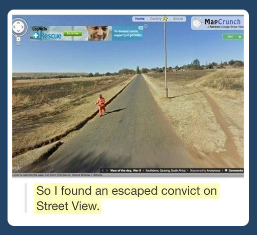 While exploring Google Street View…