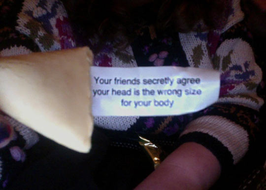 So, I got a fortune cookie…