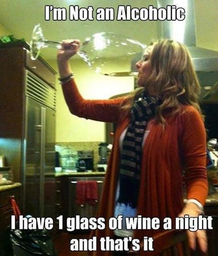 I'm no alcoholic…
