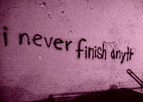 funny-graffiti-never-finish