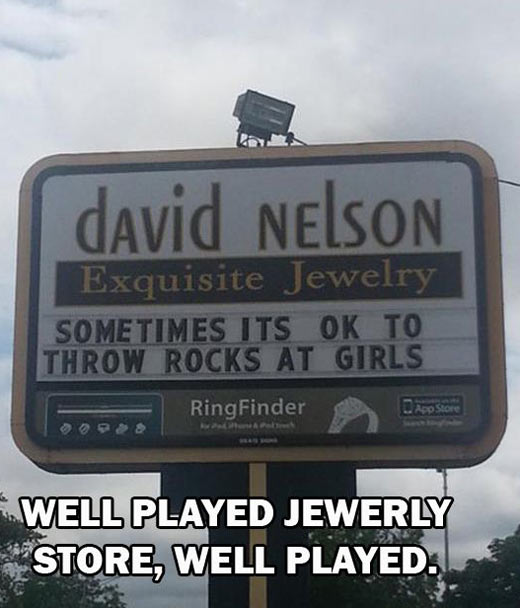 Well played, jewelry store…