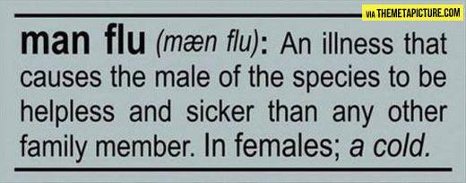 Man flu…