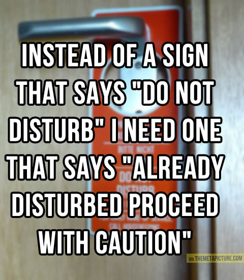 I need a new sign…