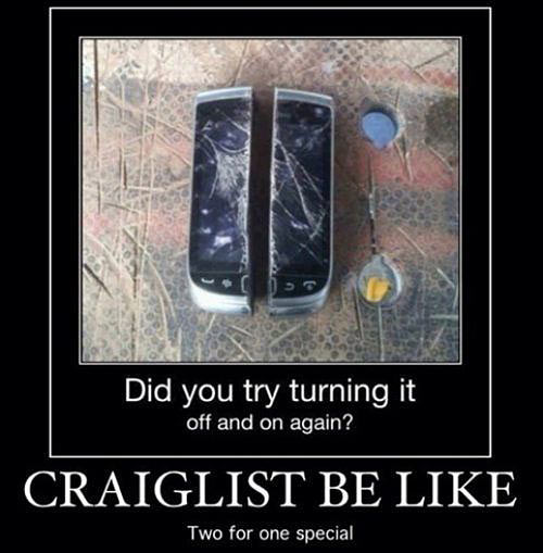 Craigslist be like…