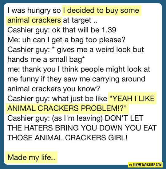 Animal crackers…