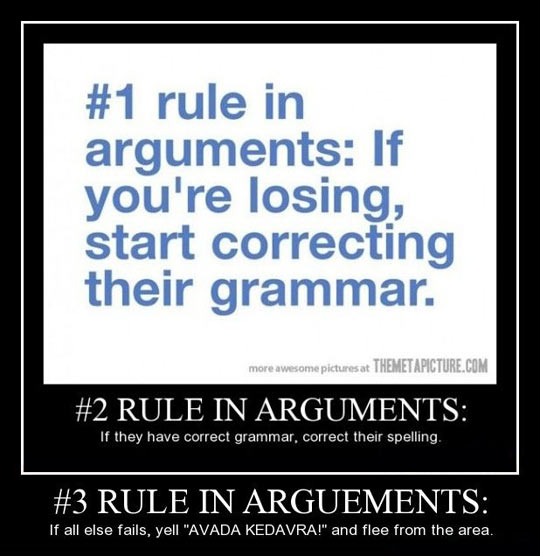 Good advice for any argument…