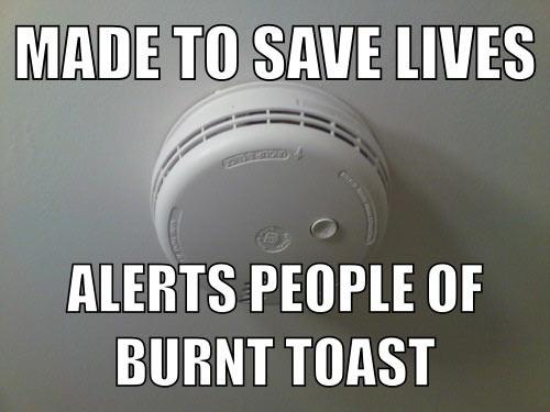The true use of a smoke alarm…