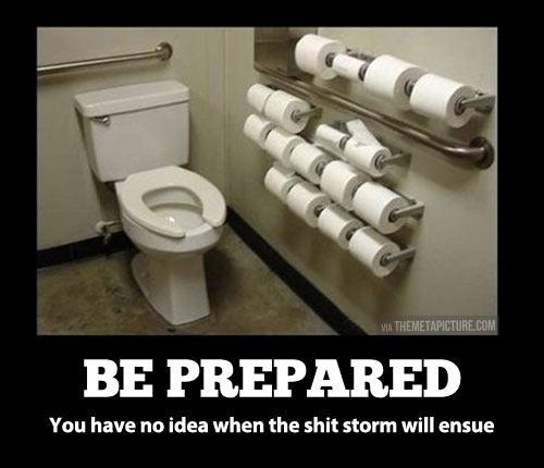 Always be prepared…