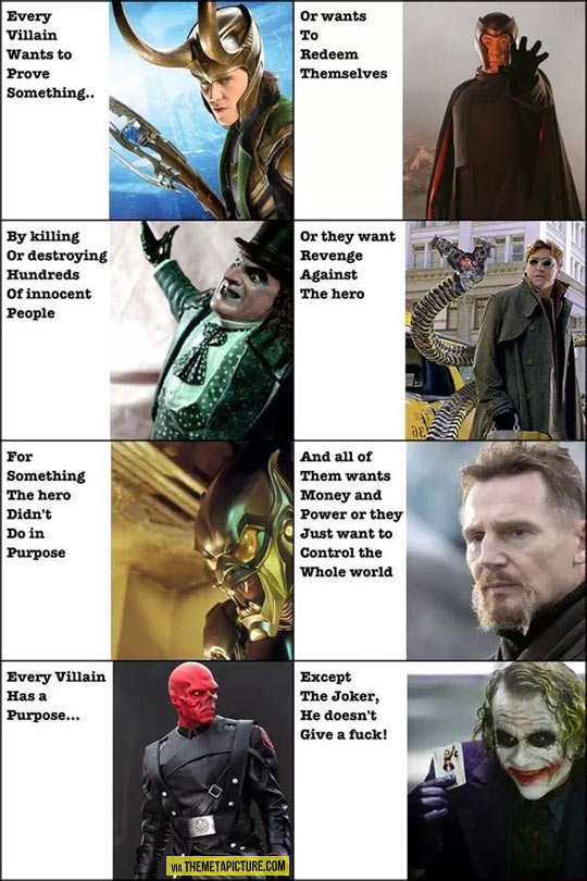 The thing about villains…