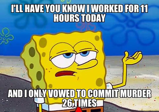 funny-work-tired-commit-murder