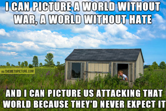 Imagine a perfect world…