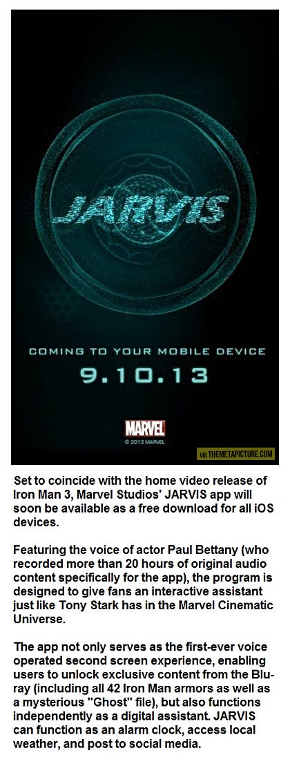 Who doesn't want to have Jarvis on their phone?