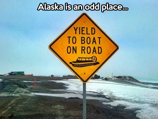 Things are different in Alaska…