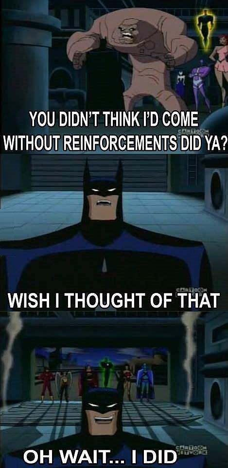 Batman is always prepared…