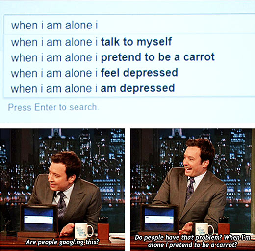 When I am alone…