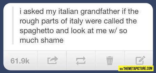 Italian grandfather…