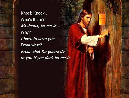 Knock Knock. It's Jesus…