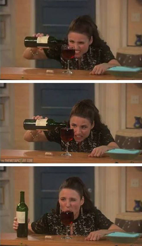 How I pour my wine…
