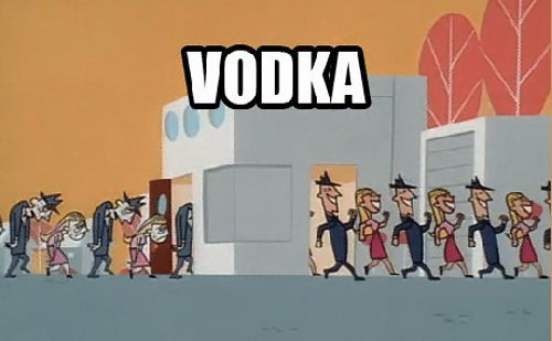 Isn't Vodka the best…
