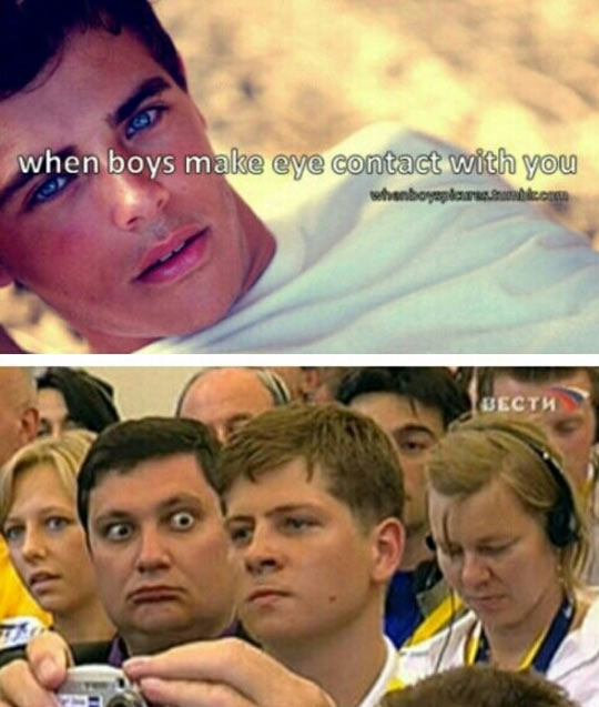 When boys make eye contact with you…