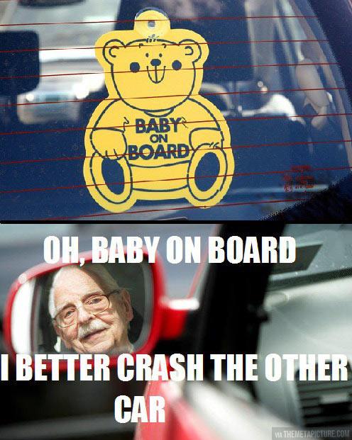 Baby on board-sticker logic…