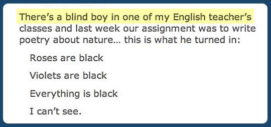 Blind poetry…