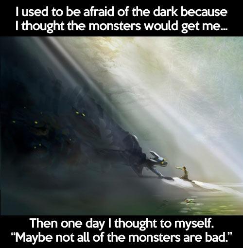 I used to be afraid…