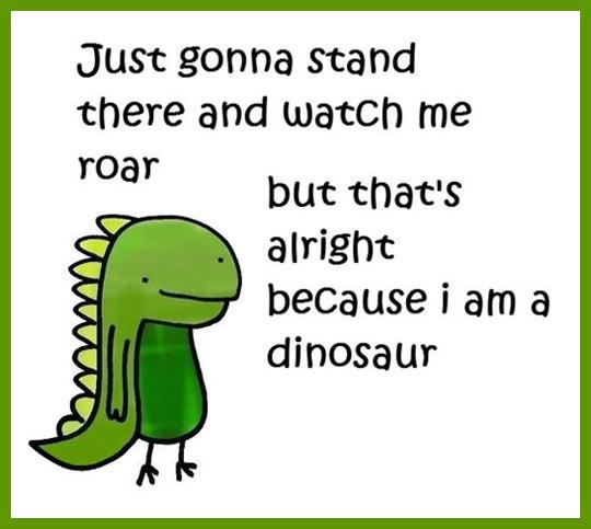 Watch me roar…