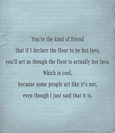 You're that kind of friend…