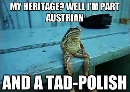 My heritage?